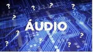 Computador para Áudio ???